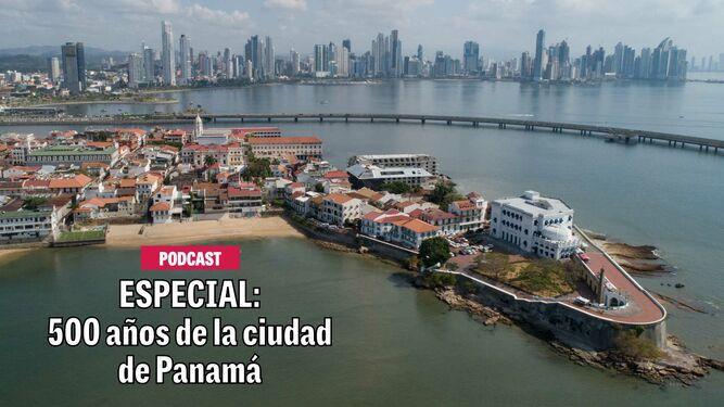 ESPECIAL: 500 años de la ciudad de Panamá