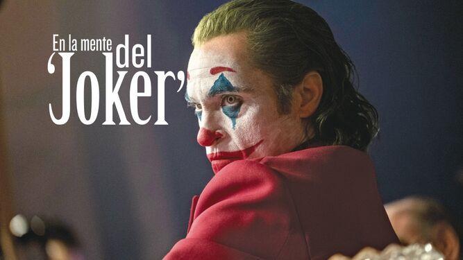 En la mente del 'Joker'