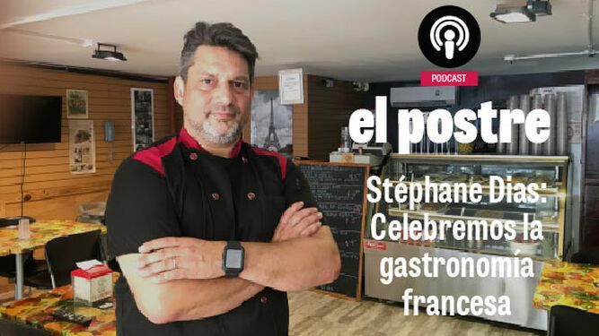 Stéphane Dias: Celebremos la gastronomía francesa
