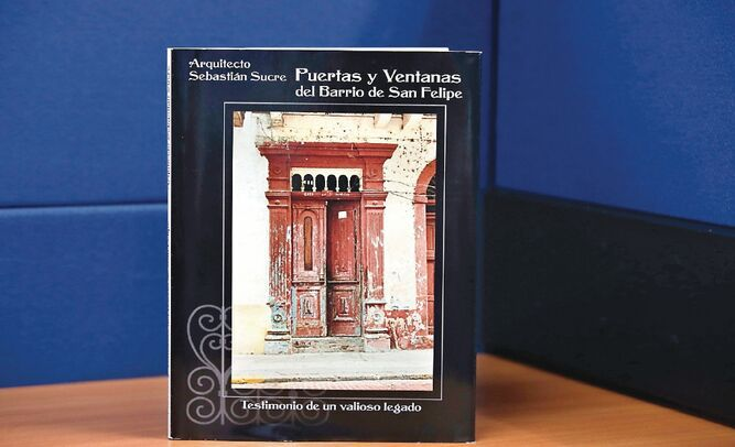 La historia detrás de las puertas y ventanas de San Felipe