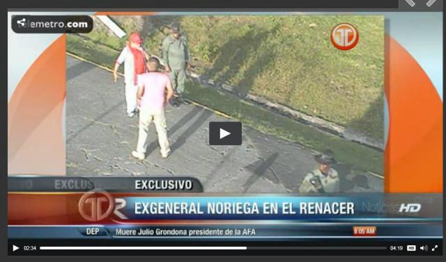 Difunden video de Manuel Antonio Noriega en la cárcel El Renacer