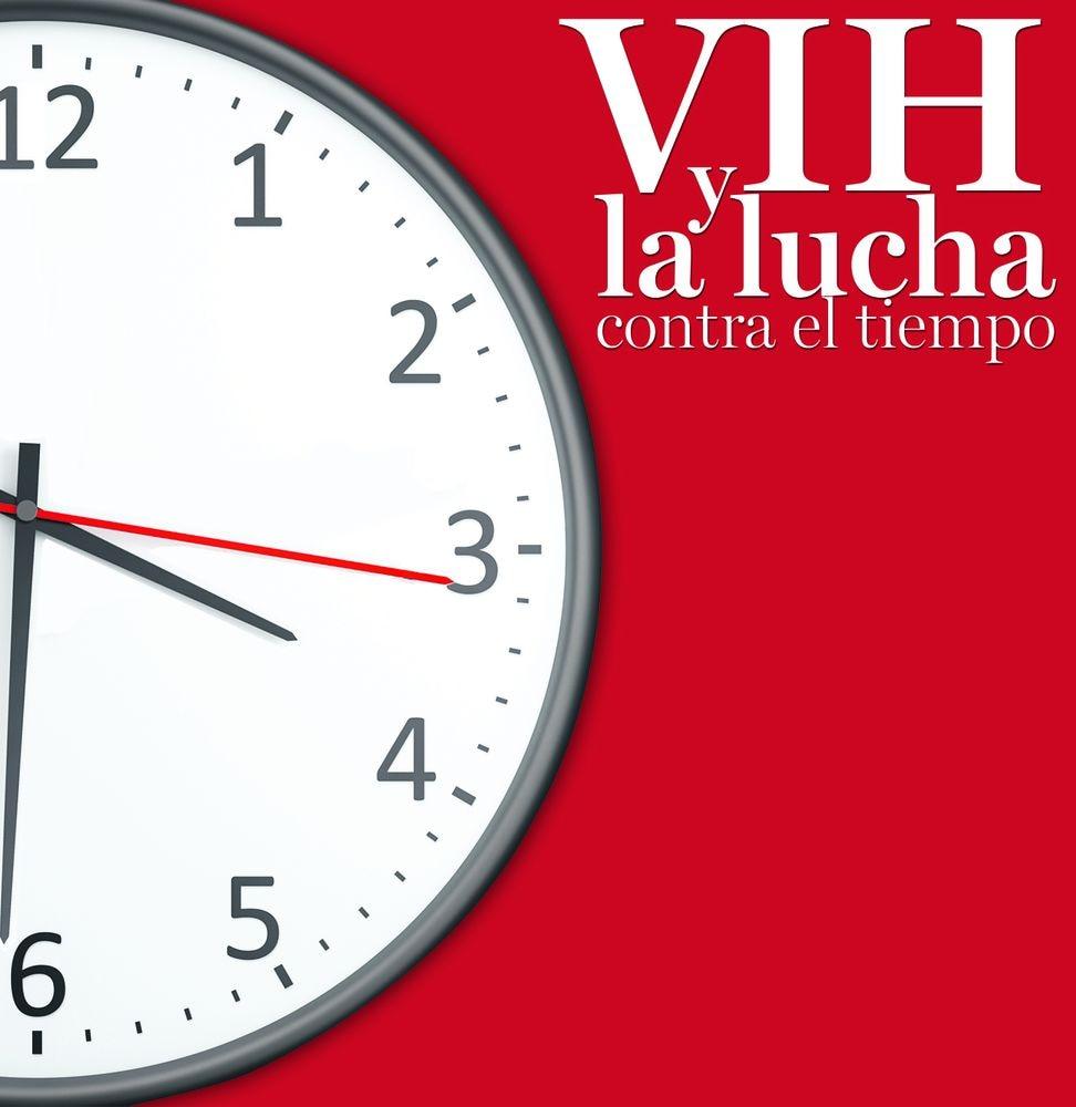 VIH y lucha contra el tiempo